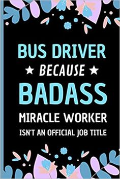 Amazon.com: Bus Driver Because Badass Miracle Worker Isn't An Official Job Title: Funny Notebook Gift for Bus Drivers - Adorable Journal Present for Men and Women (9798558446616): Press, Sweetish Taste: Books Transportation Jobs, Bus Driver Gifts, Taxi Driver, Presents For Men, Job Title, Kids Boxing, Dog Gifts, Book Club Books, Book Recommendations