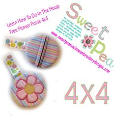 Learn how to do in the hoop free flower purse 4x4