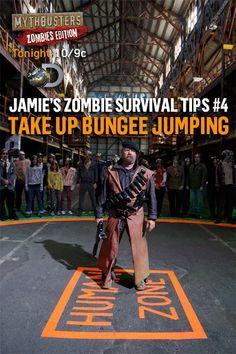 Hyneman zombie survival tips.