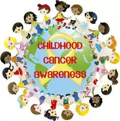 Childhood Cancer Awareness.