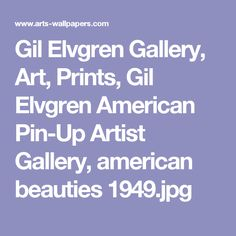 Gil Elvgren Gallery, Art, Prints, Gil Elvgren American Pin-Up Artist Gallery, american beauties 1949.jpg