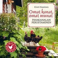 Omat kanat, omat munat (Sidottu) Kirsti Hassinen 21,20 €