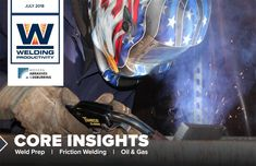 Very happy to announce our new July 2018 issue is out! Featuring #abrasives #weldprep #welding #frictionwelding #manufacturing