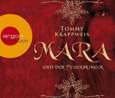 Mara und der Feuerbringer: Amazon.de: Tommy Krappweis, Christoph Maria Herbst: Bücher