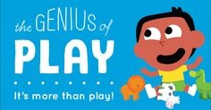 Learn why play is no