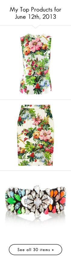 """""""My Top Products for June 12th, 2013"""" by ccclem ❤ liked on Polyvore featuring tops, blouses, dolce gabbana top, white blouse, white silk blouse, flower blouse, silk top, skirts, bottoms and dolce & gabbana"""