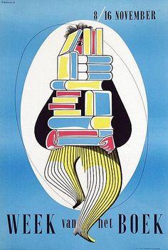 Vintage affiche néerlandaise célébrer la Semaine du livre. Artiste: Otto Treumann, 1951. ....reépinglé par Maurie Daboux ❥•*`*•❥