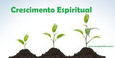 Sermão Sobre O Crescimento Espiritual - Hábitos Para O Crescimento Espiritual