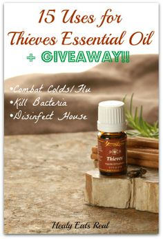 15 Amazing Thieves Essential Oil Uses + Giveaway! - Healy Eats Real #essentialoils #thieves #youngliving #natural #health #holistic