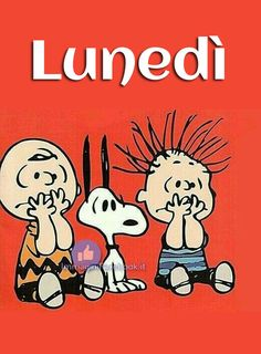 Buongiorno Buon Lunedì WhatsApp Italian Memes, Good Morning Good Night, Snoopy And Woodstock, Peanuts Gang, Good Jokes, Lund, Funny Images, Charlie Brown, Paper Dolls