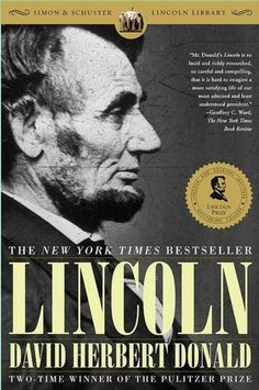 """Read """"Lincoln"""" by David Herbert Donald available from Rakuten Kobo. A masterful work by Pulitzer Prize–winning author David Herbert Donald, Lincoln is a stunning portrait of Abraham Lincol. Used Books, Books To Read, My Books, Abraham Lincoln Biography, Lincoln Life, Lincoln March, Jolie Photo, History Books, Date"""