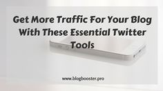See a list with the must have Twitter tools that can help you boost your traffic and get more exposure for your blog.