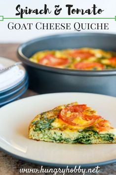 Spinach & Tomato Goat Cheese Quiche - Hungry Hobby