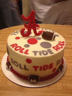 Alabama Football roll tide roll birthday cake