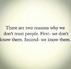 Two reasons for trust issues