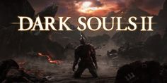 Here's The First Trailer For Dark Souls 2: Scholar Of The First Sin • Load the Game