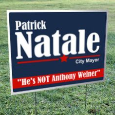 Political yard signs went up today. This one was classic.