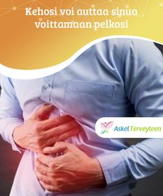 Kehosi voi auttaa sinua voittamaan pelkosi  Sen sijaan, että turvautuisit lääkkeisiin toistuvan päänsäryn tai selkäkivun lievittämiseksi, pohdi voiko se johtua ratkaisemattomista huolista tai muista ongelmista.