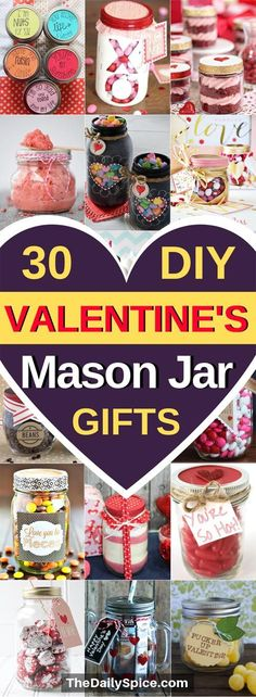 Valentines Gifts In A Jar That Everyone Will Love! These fun & easy Valentines gift ideas are perfect for your boyfriend, mom, dad, co-workers and friends! From spas in a jar to hot chocolate cookie mixes and sweets, this list of Valentines Day Mason jar gifts will have you covered! #valentines