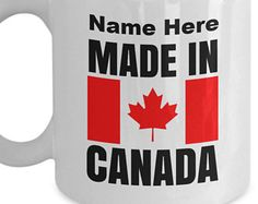 Personalized Mugs Canada, Made in Canada Mug, Canadian Gifts, Add your own name to personalize, and Canada Seller shipping Canadian Gifts, Personalized Mugs, Canada, Names, Tableware, How To Make, Dinnerware, Dishes, Personalized Cups