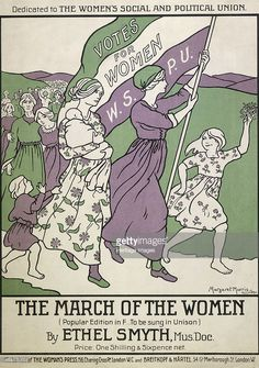 Songsheet of 'The March of the Women', 1911. Songsheet in the suffragette colours of purple, green and white, showing women and children marching with the banner of the Women's Social and Political Union, demanding votes for women. This anthem was written by Ethel Smyth in 1911 and was dedicated to Emmeline Pankhurst, a leading campaigner in the suffragette movement.