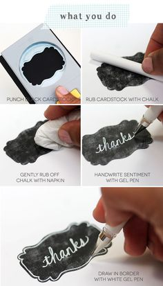 Make your own chalkboard labels with black cardstock, white chalk, a nice punch, and a gel pen.
