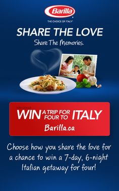 Choose how you share the love for a chance to win a 7-day, 6-night Italian getaway for four!  Tutti insieme!!!!!
