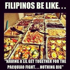 "Just another ""casual"" family get together, Filipino style. So true and too funny! Filipino Food Party, Filipino Funny, Filipino Quotes, Filipino Dishes, Filipino Recipes, Mahal Kita, Filipino Culture, Pinoy Food, Entrees"