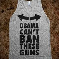 Obama Cant Ban These Guns - Merica Guns And Fun - Skreened T-shirts, Organic Shirts, Hoodies, Kids Tees, Baby One-Pieces and Tote Bags