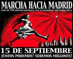Más de 150 grupos sociales. Marcha a Madrid #15S