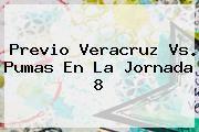 http://tecnoautos.com/wp-content/uploads/imagenes/tendencias/thumbs/previo-veracruz-vs-pumas-en-la-jornada-8.jpg Veracruz vs Pumas. Previo Veracruz vs. Pumas en la jornada 8, Enlaces, Imágenes, Videos y Tweets - http://tecnoautos.com/actualidad/veracruz-vs-pumas-previo-veracruz-vs-pumas-en-la-jornada-8/
