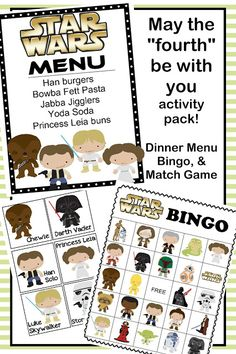 Star Wars Dinner, Bingo, and match game.  Perfect for may the fourth be with you day