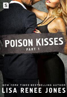 Release Blitz - Poison Kisses #Part 1 by Lisa Renee Jones