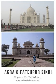 India - A guide about the best way to visit the Taj Mahal in India and what else there is to see around Agra, including Fatehpur Sikri and Mathura.