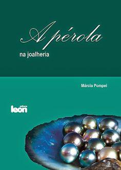 A perola na joalheria - Márcia Pompei