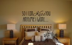 So I can Kiss you anytime I want - Wall Decal - Wall Vinyl - Wall Décor - Decal - Movie quote decal - Sweet Home Alabama decal $12.00