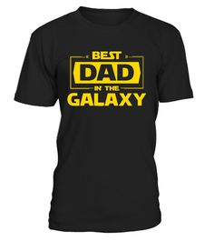 # Best Dad In The Galaxy T-Shirts .     CHECK OUT OTHER AWESOME DESIGNS HERE!    Shop for Father's Day Gift Guide shirts, hoodies and gifts. Find Father's Day Gift Guide designs printed with care on top quality garments.  Father's Day Gift for Dad T-Shirt. Best Dad - Father's Day 2017 T-Shirts.   TIP: If you buy 2 or more (hint: make a gift for someone or team up) you'll save quite a lot on shipping.     Guaranteed safe and secure checkout via:   Paypal | VISA | MASTERCARD   Click the GREEN…
