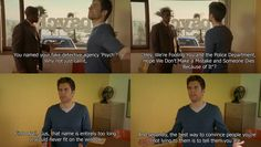 Psych. You named your fake detective agency 'Psych'?