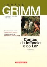 Contos da infância e do Lar: a 1.ª edição integral portuguesa dos contos de Grimm. Esperámos 200 anos e saiem-nos estes três livros feios...