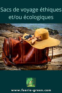 Ma Sélection de Sacs de voyage et week-end ou valises de cabine, mixtes, éthiques et/ou écologiques pour un séjour en mode éco-responsable.🥰 (mode éthique) Week End, France, Green Lifestyle, Permaculture, Bags, Blogging, Articles, Carry On Suitcase, Sustainable Fashion