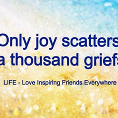 #joy #quotes #beinspired #grief #inspiration #life #love #inspiration