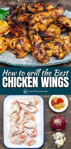Hands down the BEST grilled chicken wings recipe you'll try! The secret Mediterranean-style marinade + grilling tips guarantee maximum flavor in each bite! In this post, you will learn how to grill chicken wings perfectly every time! Serve them with cool tzatziki sauce for dipping. Mediterranean Appetizers, Mediterranean Dishes, Mediterranean Diet Recipes, Mediterranean Style, Chicken Wing Recipes, Meat Recipes, Food Processor Recipes, Cooking Recipes, Healthy Recipes