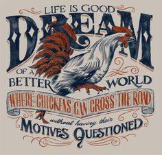 Life is Good by BioWorkZ