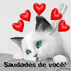Mensagem de Aniversário Saudades de Você Miss You Images, Love You Gif, Emoji Love, Snoopy Love, Love Phrases, Line Friends, Science And Nature, Animals And Pets, Cute Cats