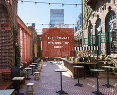The ultimate NYC rooftop guide, and they're all broken down by neighborhood!