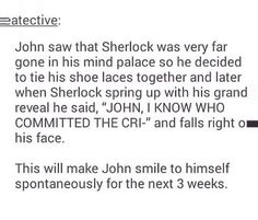 I could see this happening in the first episode of a season, then he smiles to himself at random times in the remaining episodes because of it, and we would all know why.