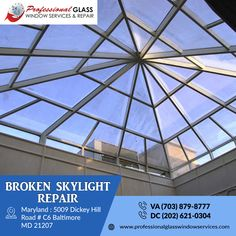 Skylight is the best way to make natural light in your house or office. Professional Glass Window Services and Repair is the best and reliable skylight repair service provider in Virginia, Maryland, and Washington DC area.  #brokenskylightrepair #skylightrepair #residentialglassrepair #emergencyboardup #commercialglassrepair #emergencyglassrepair #glassrepair #glassreplacement #VA #DC #MD