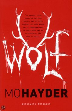 Wolf by Mo Hayder. Very exciting, terrifying and surprising book!