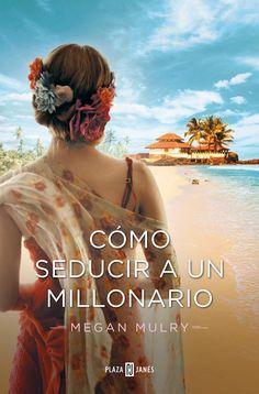 P R O M E S A S   D E   A M O R: Reseña - Cómo seducir a un millonario, Megan Mulry...