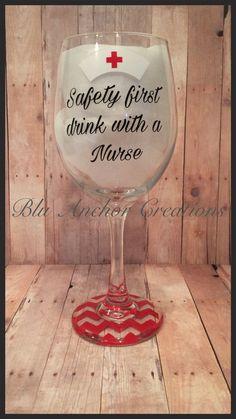Drink with a nurse wine glass / Nurse wine by BluAnchorCreations